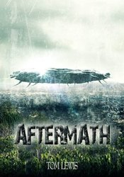 Aftermath (After the Fall, #1) Book by Tom    Lewis