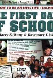 The First Days of School: How to Be An Effective Teacher [with CD] Book
