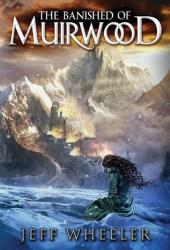 The Banished of Muirwood (Covenant of Muirwood, #1) Book