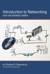 Introduction to Networking: How the Internet Works Book