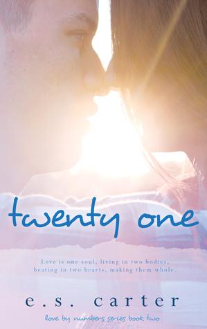 Twenty One (Love by Numbers, #2)