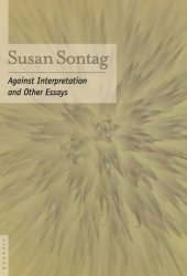 Against Interpretation and Other Essays Book