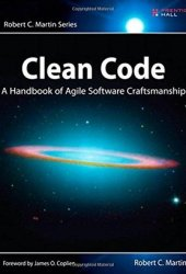 Clean Code: A Handbook of Agile Software Craftsmanship Book