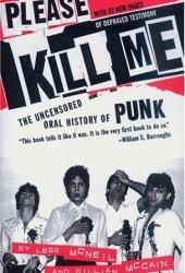 Please Kill Me: The Uncensored Oral History of Punk Book