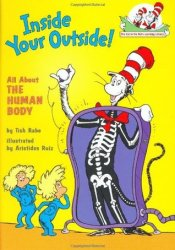 Inside Your Outside: All About the Human Body (The Cat in the Hat's Learning Library) Book by Tish Rabe