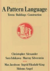 A Pattern Language: Towns, Buildings, Construction Book by Christopher W. Alexander