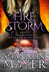 Firestorm (The Elemental Series, #3) Book