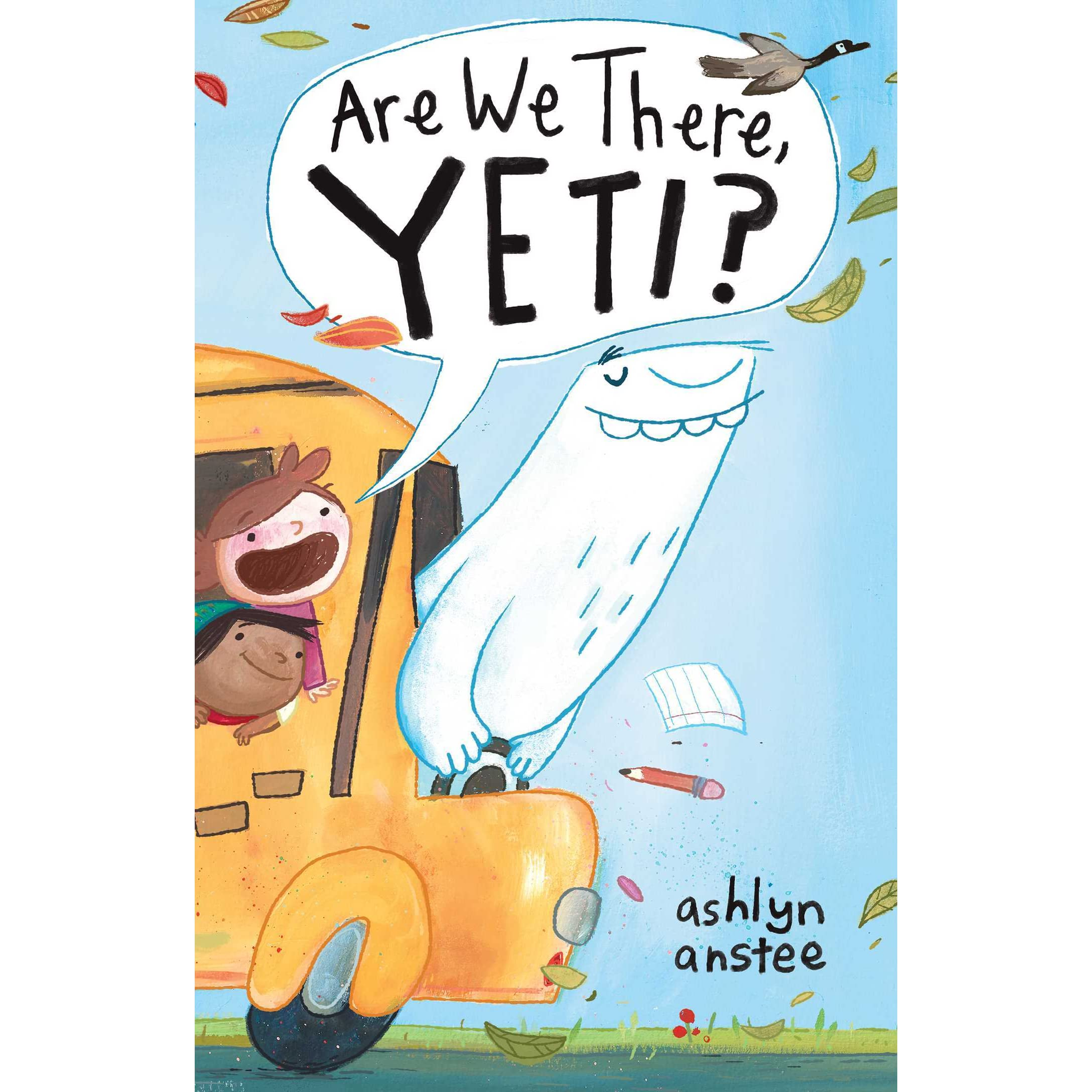 Are We There Yeti By Ashlyn Anstee