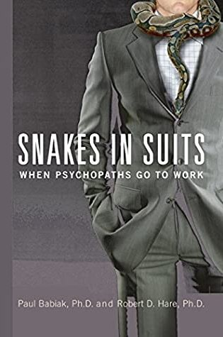 Snakes in Suits: When Psychopaths Go to Work PDF Book by Paul Babiak, Robert D. Hare PDF ePub