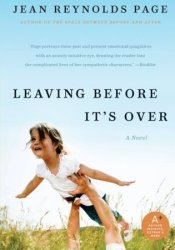 Leaving Before It's Over Book by Jean Reynolds Page