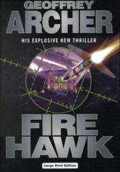 Fire Hawk (Sam Packer, #1) Book by Geoffrey Archer