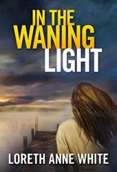 In the Waning Light Book