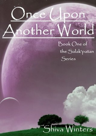 Once Upon Another World (Book One of the Salak'patan Series 1)