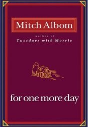 For One More Day Book by Mitch Albom