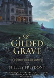 A Gilded Grave (Newport Gilded Age, #1) Book by Shelley Freydont