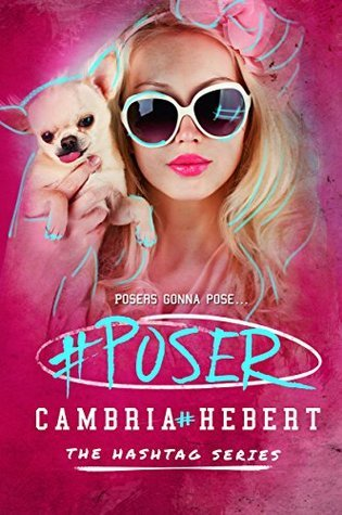 Review: #Poser by Cambria Hebert
