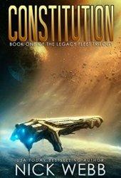 Constitution (Legacy Fleet Trilogy, #1) Book