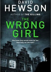 The Wrong Girl (Pieter Vos #2) Book by David Hewson