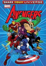 Share Your Universe Avengers (Avengers: Earth's Mightiest Heroes (2010)) Book by Christopher Yost