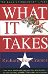 What It Takes: The Way to the White House by Richard Ben Cramer