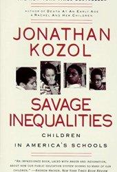 Savage Inequalities: Children in America's Schools Book