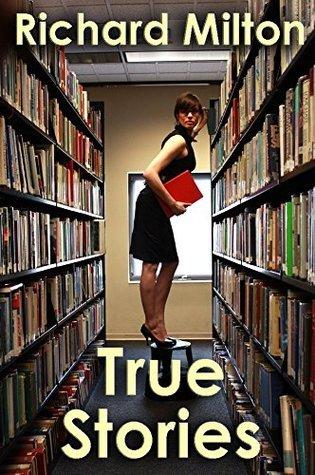True Stories PDF Book by Richard Milton PDF ePub