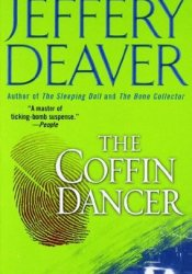 The Coffin Dancer (Lincoln Rhyme, #2) Book by Jeffery Deaver