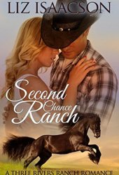 Second Chance Ranch (Three Rivers Ranch Romance #1) Book