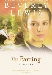 The Parting (The Courtship of Nellie Fisher, #1) Book by Beverly Lewis