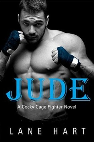 Jude (Cocky Cage Fighter, #2) PDF Book by Lane Hart Pdf ePub