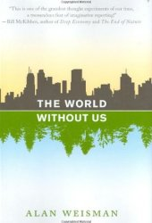 The World Without Us Book