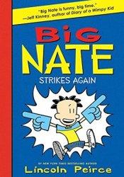 Big Nate Strikes Again (Big Nate Novels, #2) Book by Lincoln Peirce