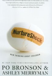 NurtureShock: New Thinking About Children Book