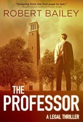 The Professor (McMurtrie and Drake Legal Thrillers, #1) Book
