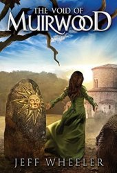 The Void of Muirwood (Covenant of Muirwood, #3) Book