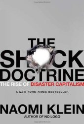 The Shock Doctrine: The Rise of Disaster Capitalism Book