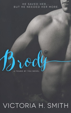 Brody (Found by You, #3)