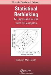 Statistical Rethinking: A Bayesian Course with Examples in R and Stan Book