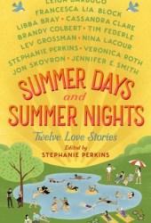 Summer Days and Summer Nights: Twelve Love Stories Book