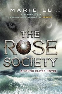 """Cover of """"The Rose Society"""" by Marie Lu."""