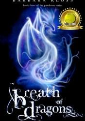 Breath of Dragons (A Pandoran Novel, #3) Book by Barbara Kloss