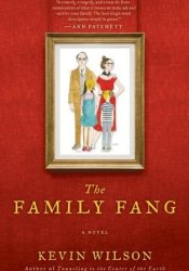 The Family Fang Book by Kevin    Wilson