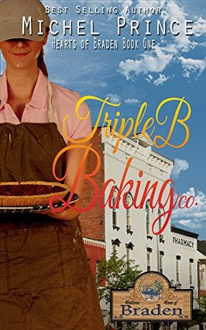 Triple B Baking Co. (Hearts of Braden #1)