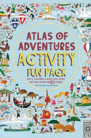Atlas of Adventures Activity Fun Pack: with a coloring-in book, huge world map wall poster, and 50 stickers PDF Book by Lucy Letherland PDF ePub