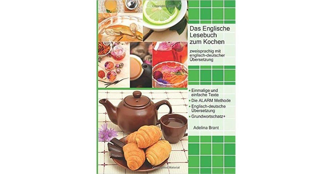 Das Englische Lesebuch Zum Kochen Zweisprachig Mit