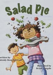 Salad Pie Book by Wendy BooydeGraaff