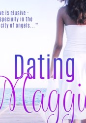 Dating Maggie Book by M.J. Greenway