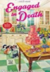 Engaged in Death (Wedding Planner Mystery #1) Book by Stephanie Blackmoore