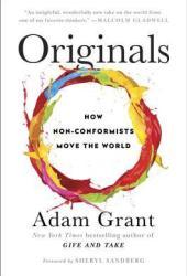 Originals: How Non-Conformists Move the World Book