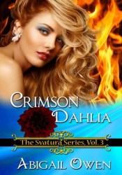 Crimson Dahlia (Svatura, #3) Book by Abigail Owen